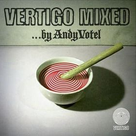 Vertigo Remixed - DJ Andy Votel